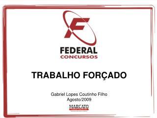 TRABALHO FORÇADO