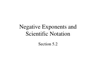 Negative Exponents and Scientific Notation