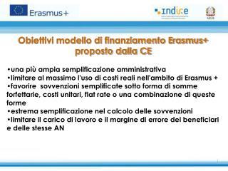 Obiettivi modello di finanziamento Erasmus+ proposto dalla CE