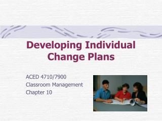 Developing Individual Change Plans
