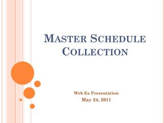 Master Schedule Collection