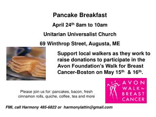 Pancake Breakfast April 24 th  8am to 10am Unitarian Universalist Church