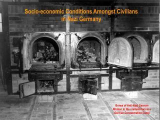 Socio-economic Conditions Amongst Civilians in Nazi Germany