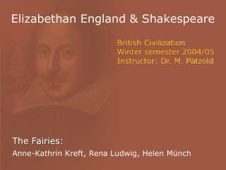 Elizabethan England  Shakespeare