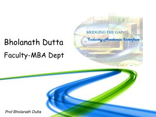 Bholanath Dutta Faculty-MBA Dept