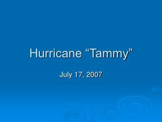 "Hurricane ""Tammy"""