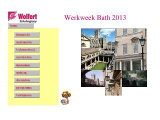 Werkweek Bath 2013
