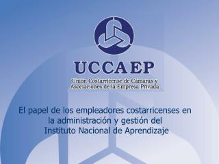 El papel de los empleadores costarricenses en  la administración y gestión del