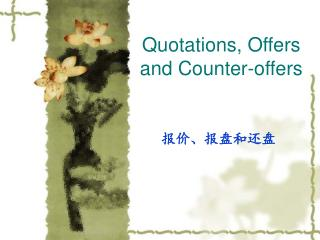 Quotations, Offers and Counter-offers
