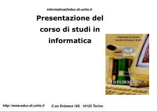 Presentazione del corso di studi in informatica