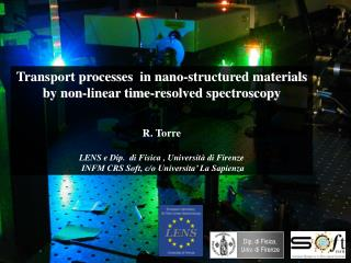 Transport processes  in nano-structured materials by non-linear time-resolved spectroscopy