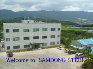 Welcome to  SAMDONG STEEL