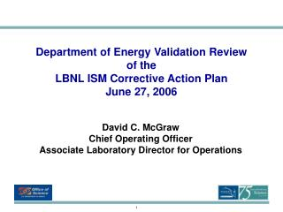 Department of Energy Validation Review  of the  LBNL ISM Corrective Action Plan June 27, 2006