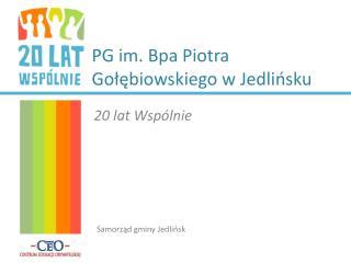 PG im. Bpa Piotra Gołębiowskiego w Jedlińsku