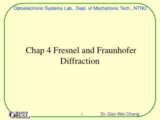Chap 4 Fresnel and Fraunhofer Diffraction