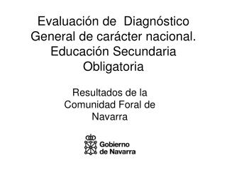 Evaluaci�n de  Diagn�stico General de car�cter nacional. Educaci�n Secundaria Obligatoria