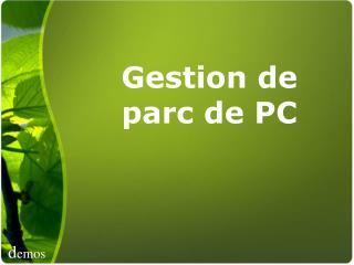 Gestion de parc de PC