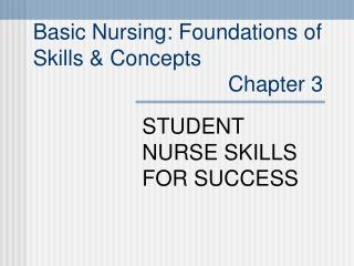 STUDENT NURSE SKILLS FOR SUCCESS