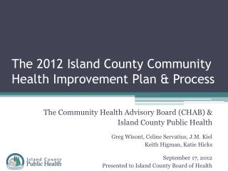 The 2012 Island County Community Health Improvement Plan & Process