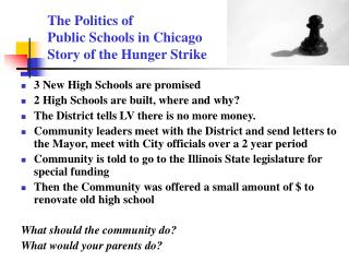 The Politics of  Public Schools in Chicago Story of the Hunger Strike