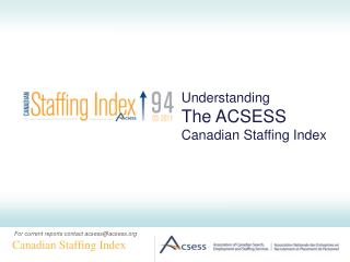 Understanding The ACSESS Canadian Staffing Index