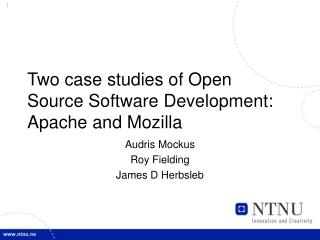 Two case studies of Open Source Software Development:  Apache and Mozilla