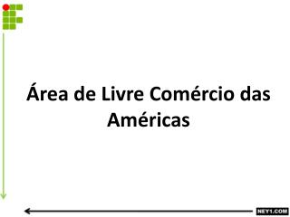 Área de Livre Comércio das Américas