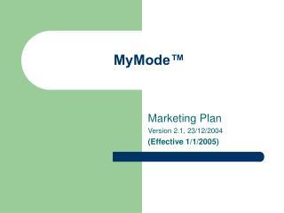 MyMode™