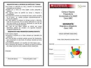 Campus Hispano Preparatoria Incorporada a la UNAM  Clave 6887 GEOGRAFÍA  Asignatura obligatoria