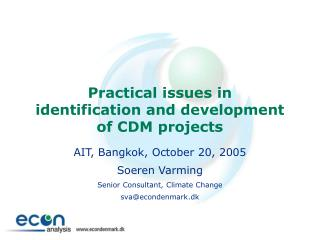 Practical issues in  identification and development of CDM projects