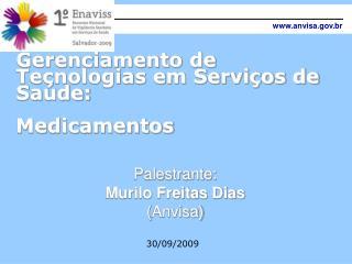 Gerenciamento de Tecnologias em Serviços de Saúde:  Medicamentos