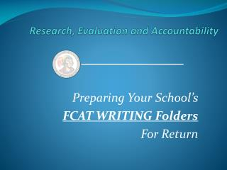 Research, Evaluation and Accountability