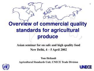 Asian seminar for on safe and high quality food New Delhi ,  4 – 5 April  200 2 Tom Heilandt