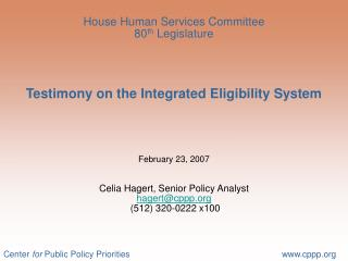 Historical challenges in the eligibility system The original Integrated Eligibility (IE) model