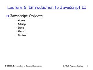 Lecture 6: Introduction to Javascript II