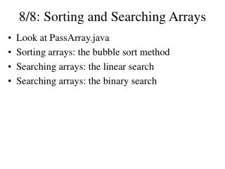 8/8: Sorting and Searching Arrays