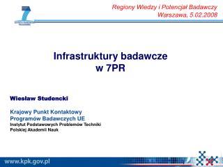 Infrastruktury badawcze w 7PR