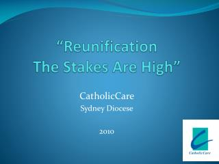 """Reunification The Stakes Are High"""