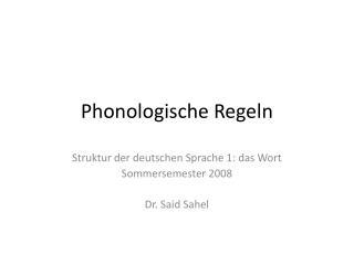 Phonologische Regeln