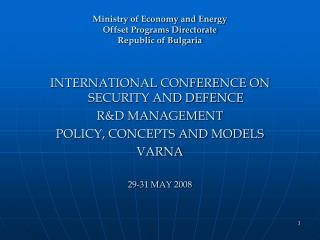 Ministry of Economy and Energy Offset Programs Directorate Republic of Bulgaria