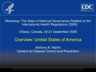 Workshop: The State of National Governance Relative to the International Health Regulations 2005  Ottawa, Canada, 20-21