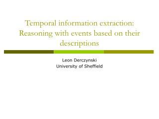 Temporal information extraction: Reasoning with events based on their descriptions