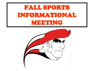 FALL SPORTS INFORMATIONAL MEETING