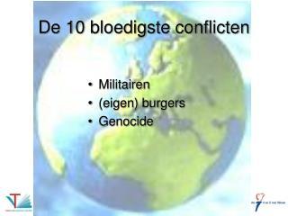 De 10 bloedigste conflicten