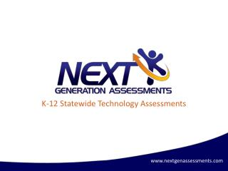 K-12 Statewide Technology Assessments