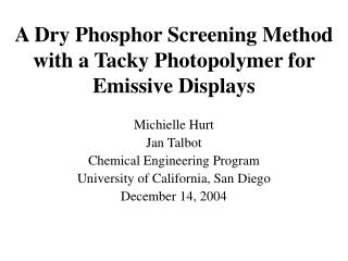 A Dry Phosphor Screening Method with a Tacky Photopolymer for Emissive Displays