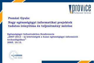 Egészségügyi Infrastruktúra  Konferencia