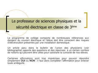 Le professeur de sciences physiques et la s curit   lectrique en classe de 3 me