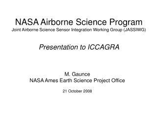 NASA Airborne Science Program Joint Airborne Science Sensor Integration Working Group (JASSIWG)