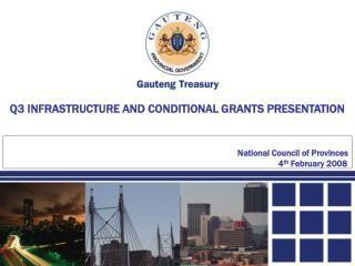 Q3 INFRASTRUCTURE AND CONDITIONAL GRANTS PRESENTATION